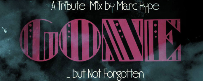 GONE… But Not Forgotten 2016 - A Tribute Mix by Marc Hype (Sunday Joint)