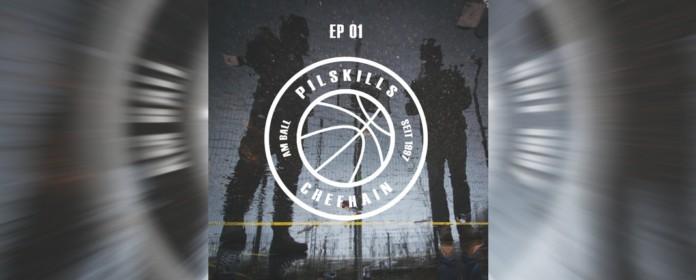 Pilskills - Am Ball EP 01