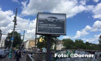 """""""Elektro und Speed"""" – Zielgruppengerechte Audi-Werbung in Berlin"""