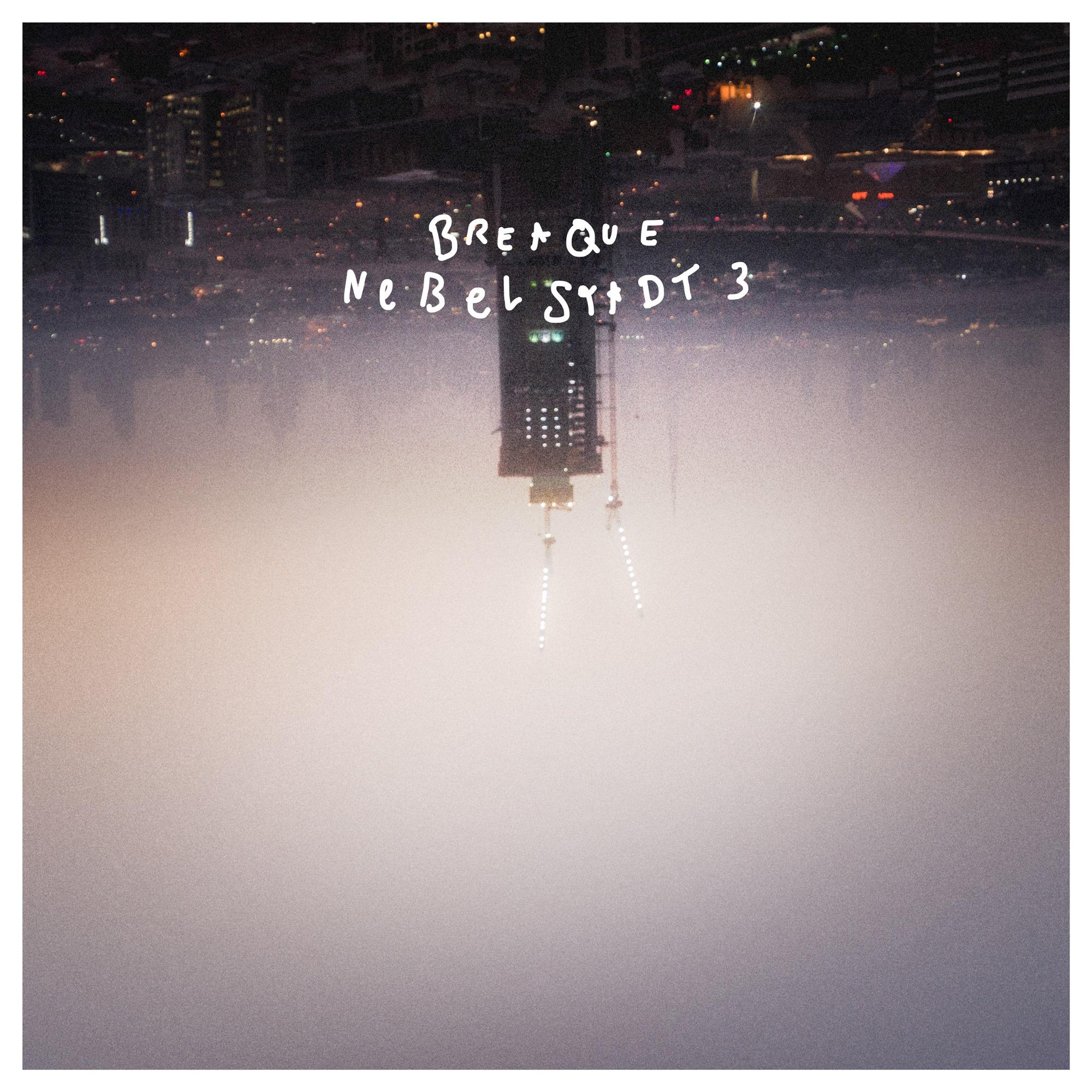 Der Soundtrack für deine verträumte Nacht: Nebelstadt 3 von Breaque