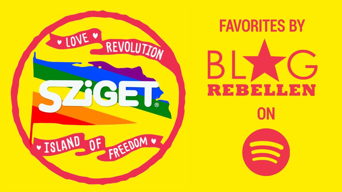 Playlist: Sziget Festival 2019 Favorites by Blogrebellen