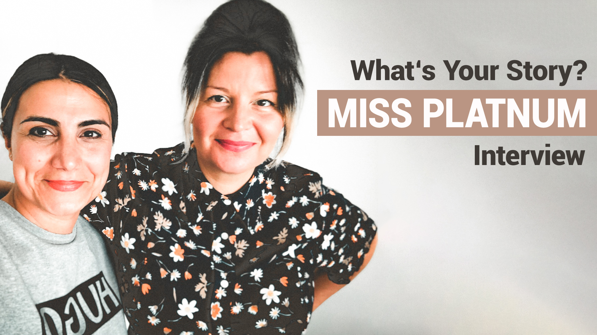 Miss Platnum im Podcast-Interview - What's Your Story?