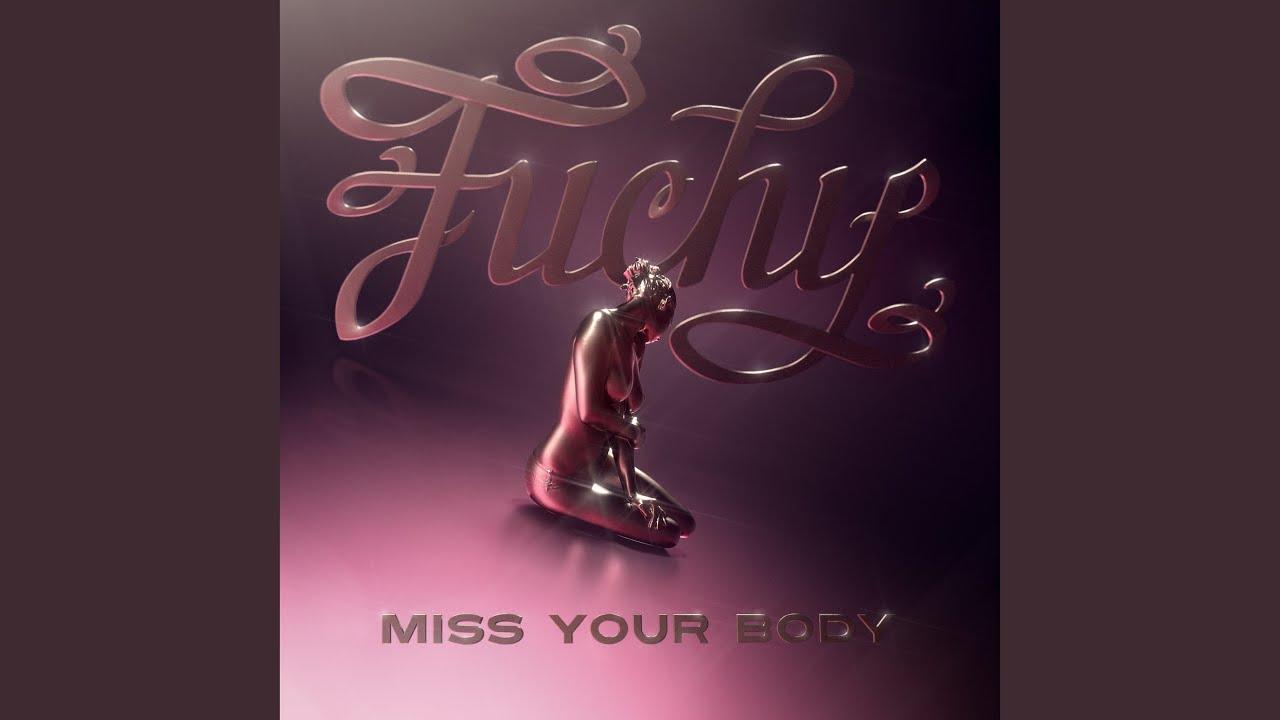 "Tune des Tages: Fuchy - ""Miss Your Body"" (feat. Simonne Jones & Novaa)"