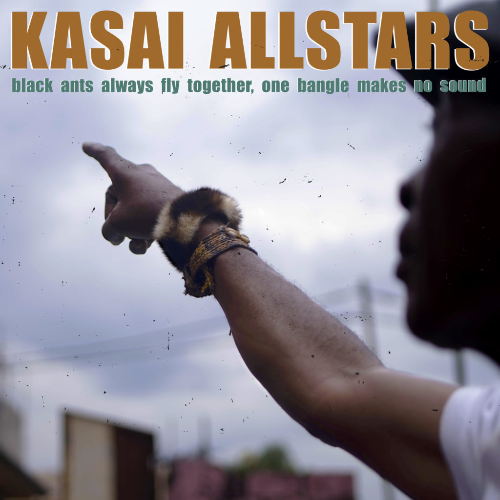 Kasai Allstars - Black ants always fly together, one bangle makes no sound Cover Artwork